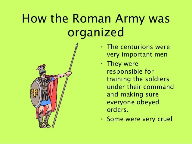 how did romans keep their army The roman empire was powerful, due to its strong military tactics  the pictures  of roman gods and goddesses, or the images of nature were the subject matter  of these mosaic  these rules made it possible to keep the army organized.