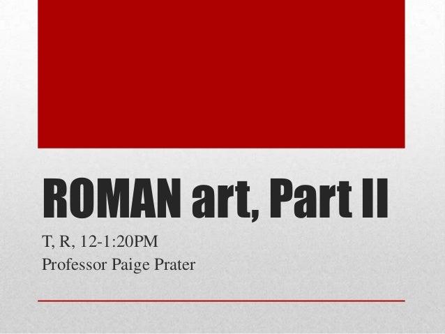 Roman Art History, Part 2, Stokstad, 3rd ed