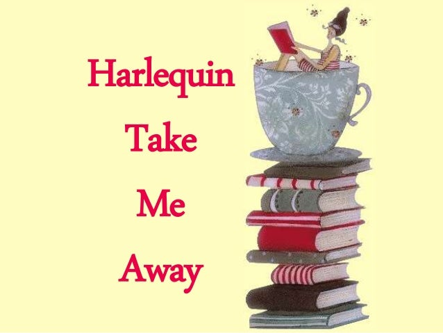 Harlequin Take Me Away