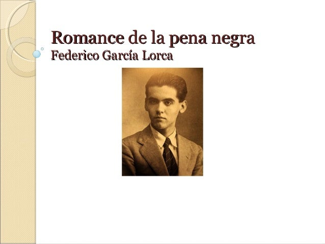 Romance de la pena negraFederico García Lorca