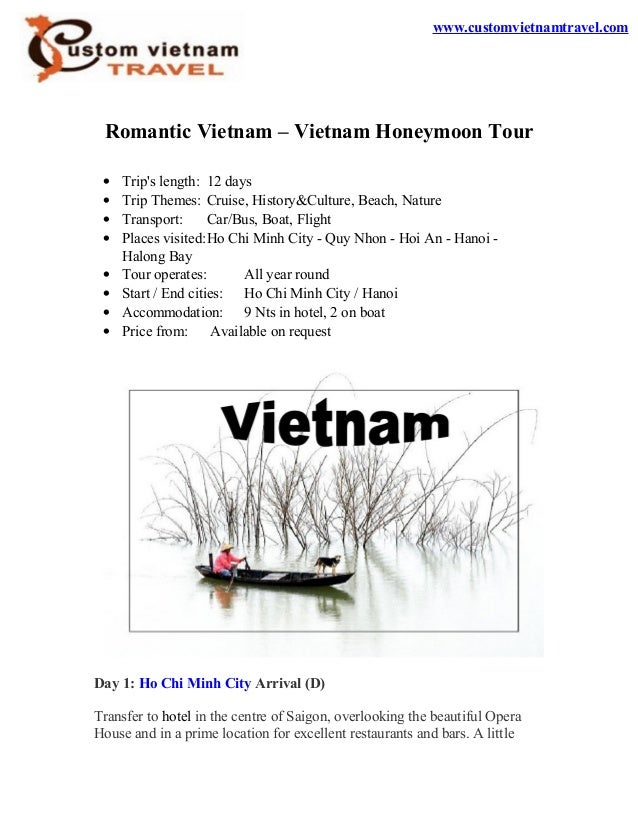 Romantic Vietnam – Vietnam Honeymoon Tour• Trips length: 12 days• Trip Themes: Cruise, History&Culture, Beach, Nature• Tra...