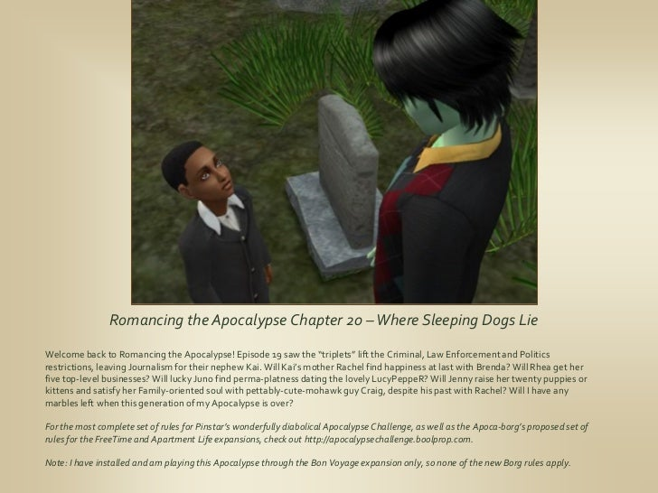 Romancing the Apocalypse Chapter 20 – Where Sleeping Dogs LieWelcome back to Romancing the Apocalypse! Episode 19 saw the ...