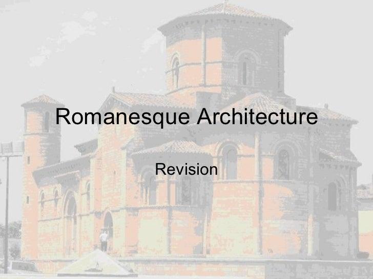 Romanesque Architecture Revision