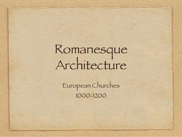 Romanesque Architecture European Churches 1000-1200