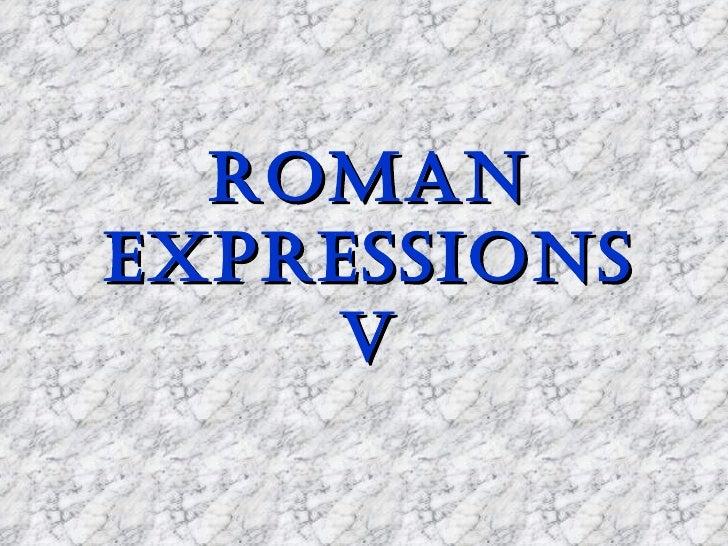ROMANEXPRESSIONS    v