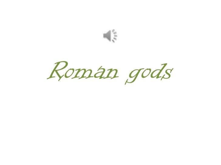 Roman gods<br />