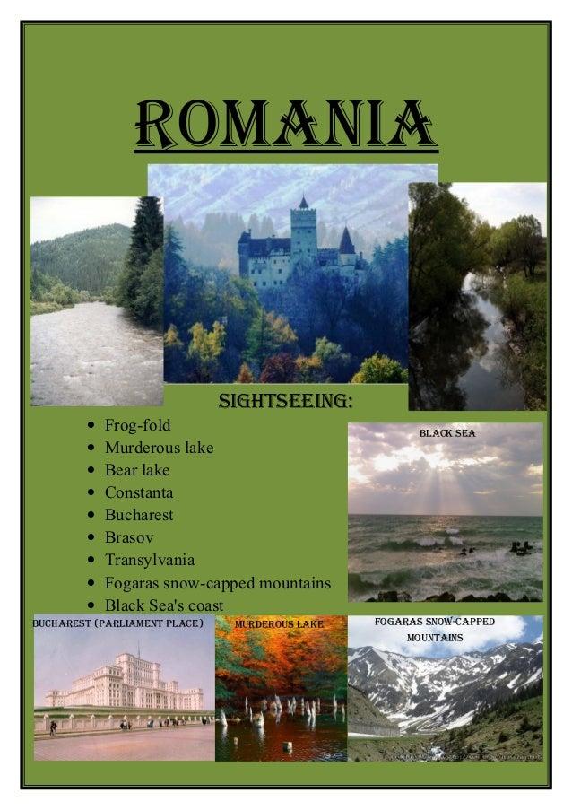 Romania                               SiGHTSEEinG:         •   Frog-fold                                  Black SEa       ...