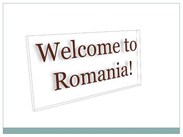 Romania: Key Facts Official Name: Romania Official Language: Romanian National Day: December 1st Location: Eastern Europe ...