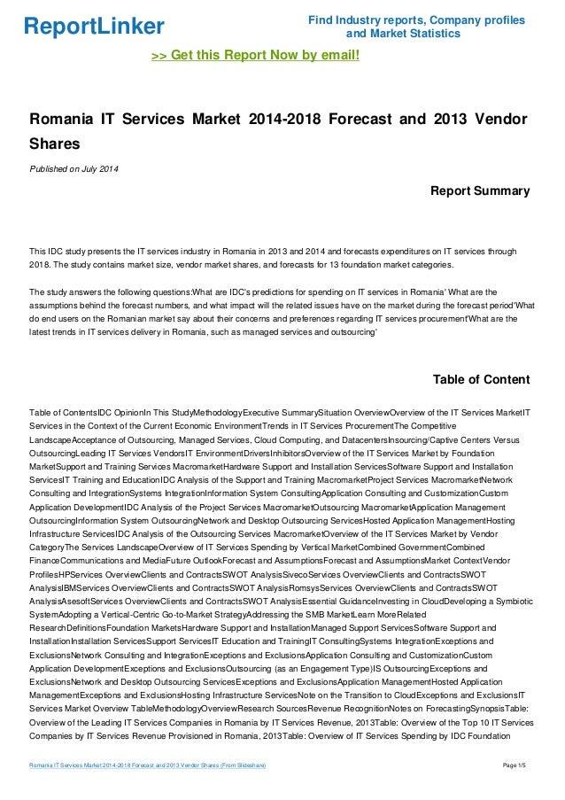 Romania IT Services Market 2014-2018 Forecast and 2013 Vendor Shares