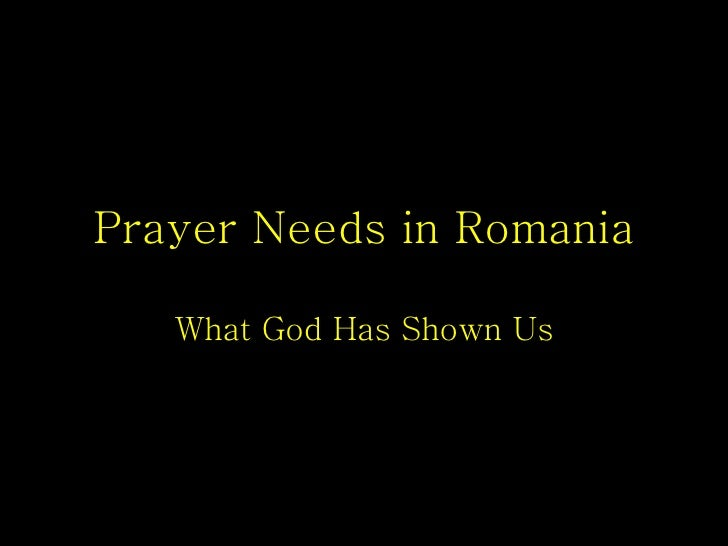 Romania Prayer Needs