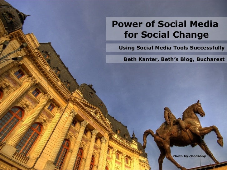 Photo by chodaboy Beth Kanter, Beth's Blog, Bucharest Power of Social Media  for Social Change Using Social Media Tools Su...