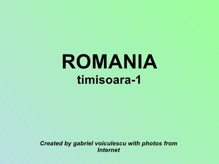 ROMANIA timisoara-1 Created by gabriel voiculescu with photos from Internet