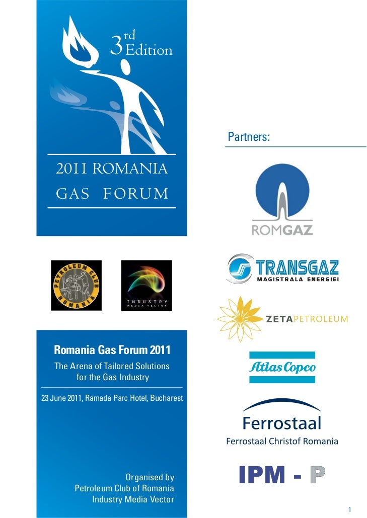 rd                    3 Edition                                             Partners:    2011 ROMANIA    G A S F O RU M   ...