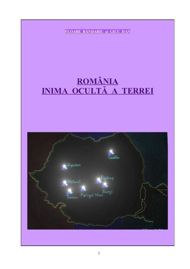 Romania inima oculta a terrei