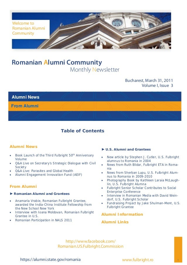 Alumni News 1 Romanian Alumni Community Monthly Newsletter Bucharest, March 31, 2011 Volume I, Issue 3 Welcome to Romanian...