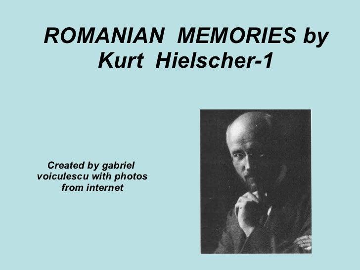 Romanian memories by  kurt hielscher 1