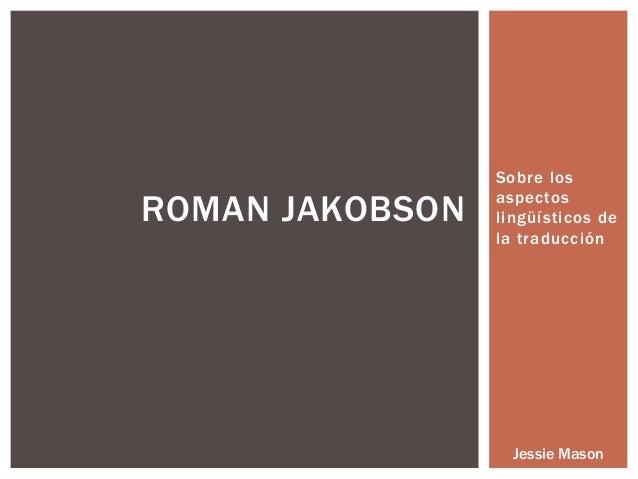 Roman Jakobson - Sobre los aspectos lingüísticos de la t