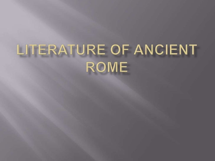 Literature of Ancient Rome<br />
