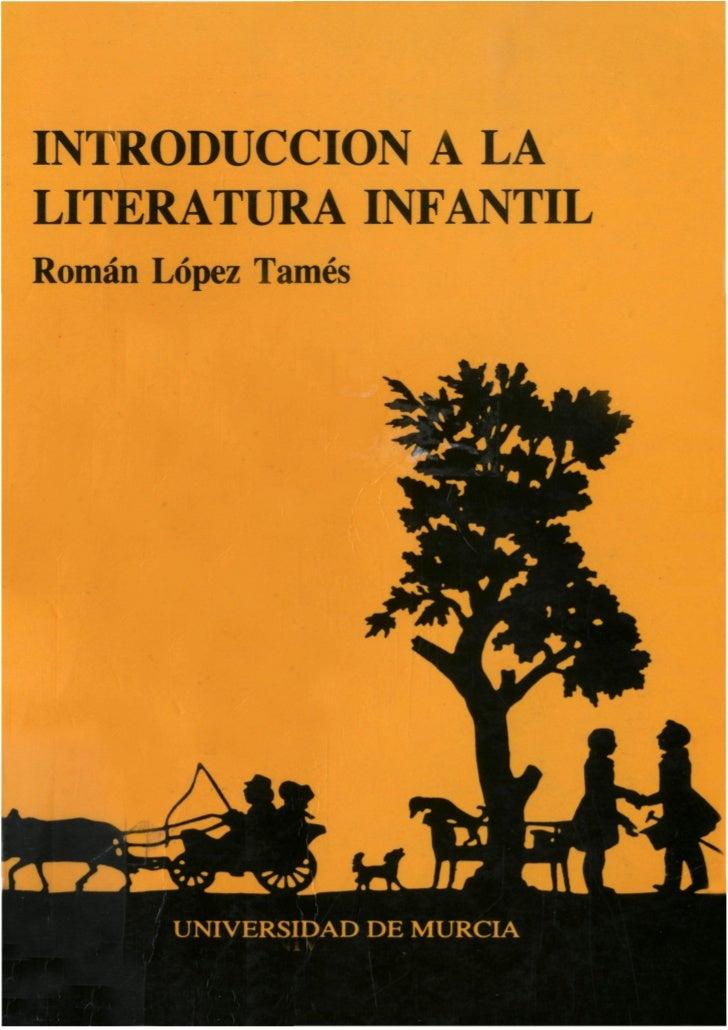 INTRODUCCIÓN A LALITERATURA INFANTILRomán López Tamés       UNIVERSIDAD DE MURCIA               i