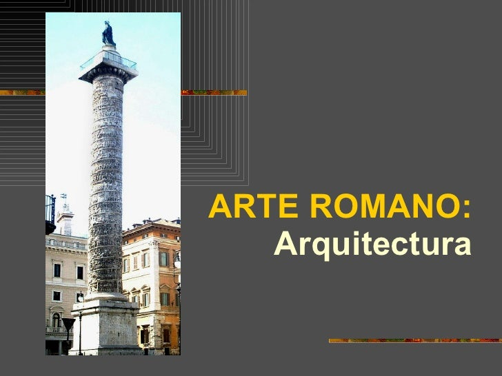 ARTE ROMANO: Arquitectura
