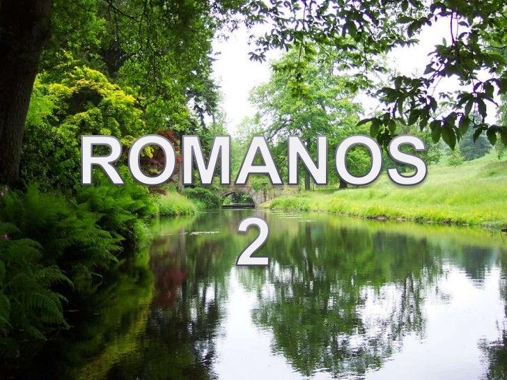 ROMANOS 2<br />