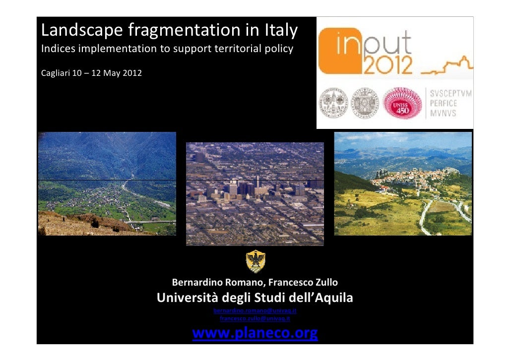 Landscape fragmentation in ItalyIndices implementation to support territorial policyCagliari 10 – 12 May 2012             ...