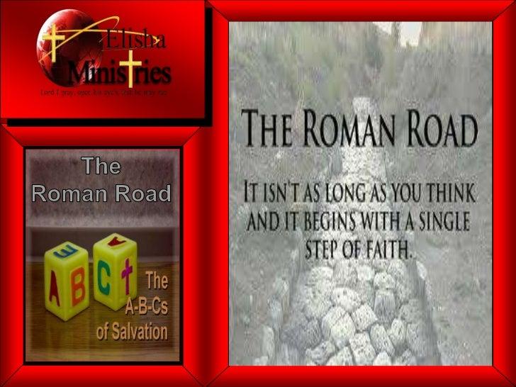 The <br />Roman Road<br />