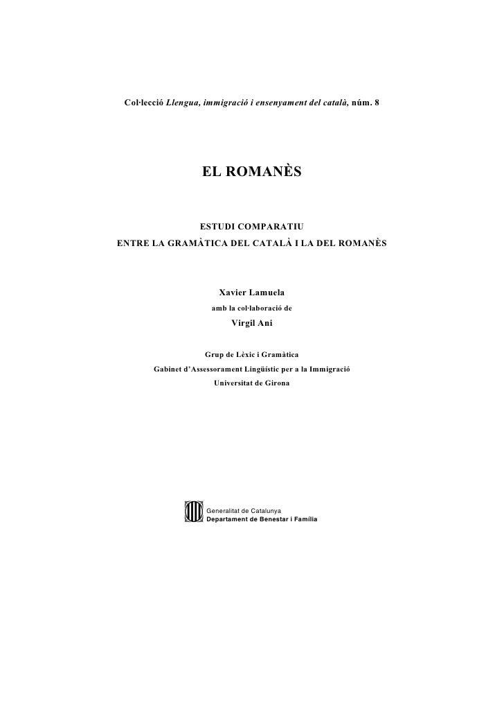 Col·lecció Llengua, immigració i ensenyament del català, núm. 8                          EL ROMANÈS                       ...