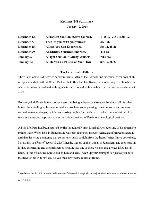 Romans 1-8 Summary1 January 12, 2014 December 13.  A Problem You Can't Solve Yourself.  1:16-17: 2:5-11; 3:9-12  December ...