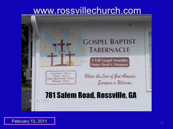 www.rossvillechurch.com February 13, 2011 781 Salem Road, Rossville, GA