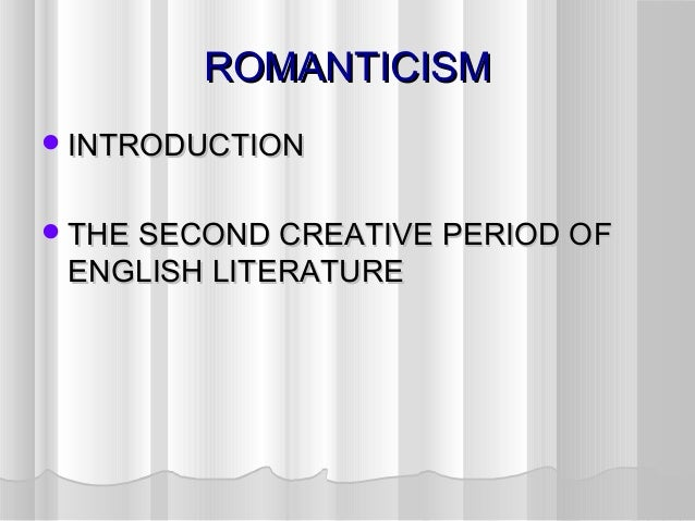 introduction to goethe and romanticism Introduction faust, goethe's great dramatic poem in two parts about faust, parts 1 and 2 faust and romanticism study help.