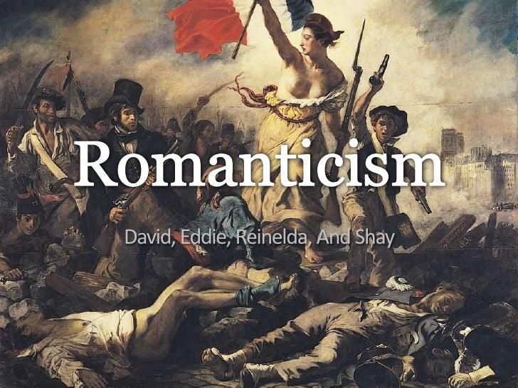 Romanticism<br />David, Eddie, Reinelda, And Shay<br />