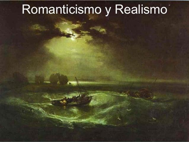 Romanticismo y Realismo