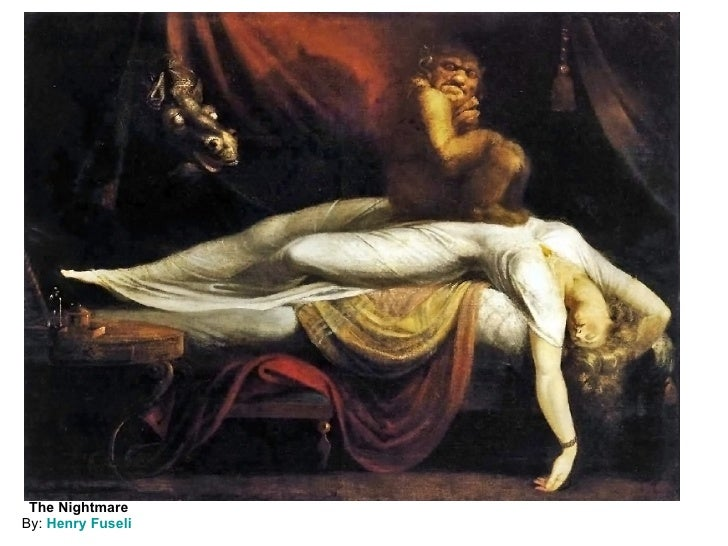 The Nightmare By:  Henry Fuseli