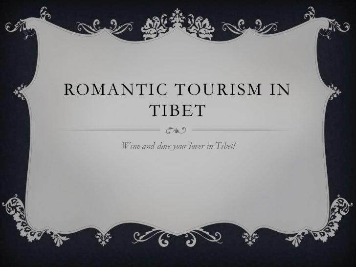Romantic tourism in tibet