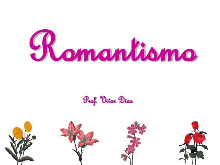 Romantismo   introducao