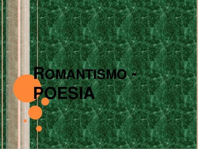 ROMANTISMO - POESIA