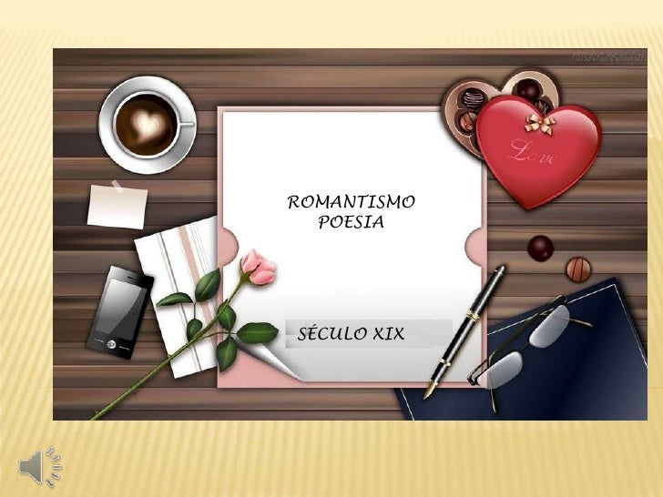 ROMANTISMO  POESIASÉCULO XIX