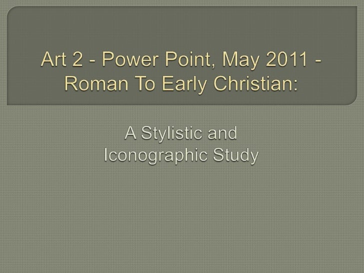 Roman to early christian2