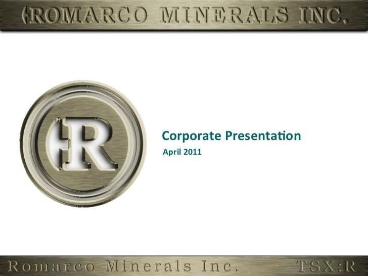 Corporate Presenta,on April 2011