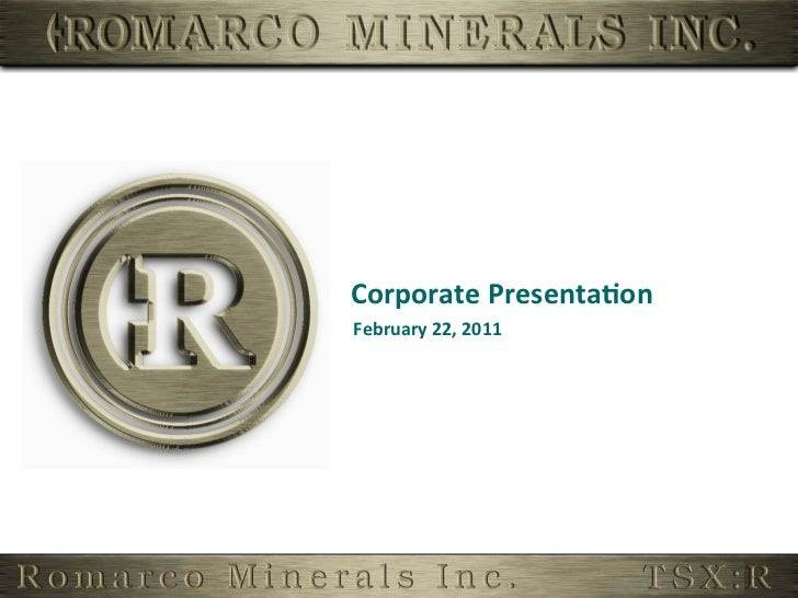 Corporate Presenta,on February 22, 2011