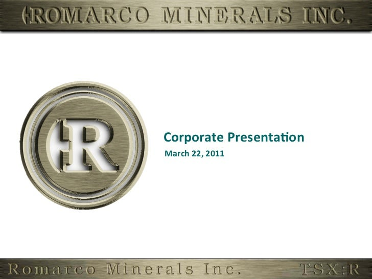 Corporate	  Presenta,on	  March	  22,	  2011