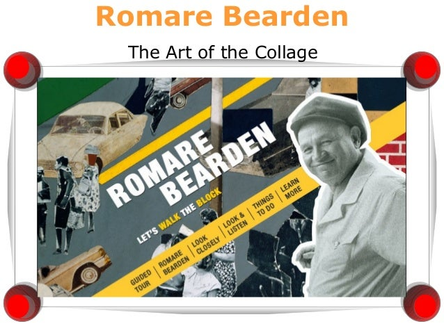 Romare Bearden The Art of the Collage