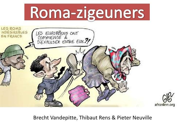 Roma-zigeuners Brecht Vandepitte, Thibaut Rens & Pieter Neuville