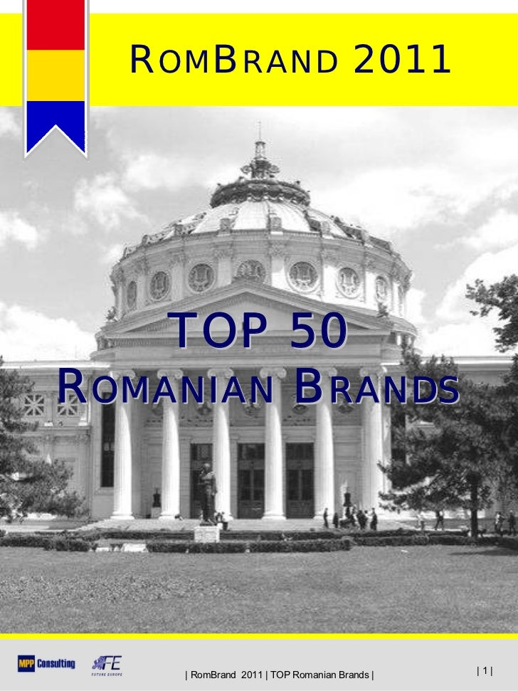 ROMBRAND 2011    TOP 50ROMANIAN BRANDS      RomBrand 2011   TOP Romanian Brands      1 