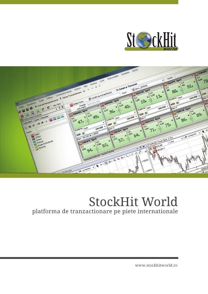 Prezentare StockHit World, platforma de tranzactionare pe pietele internationale