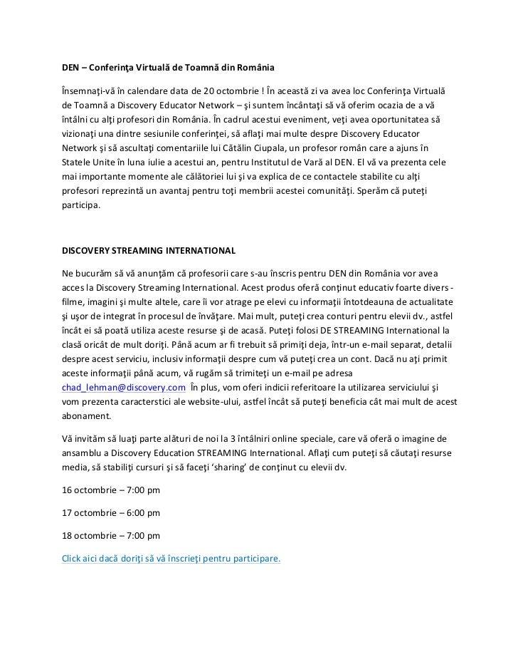 DEN – Conferinţa Virtuală de Toamnă din România Însemnaţi-‐vă în calendare data de 20 octombr...