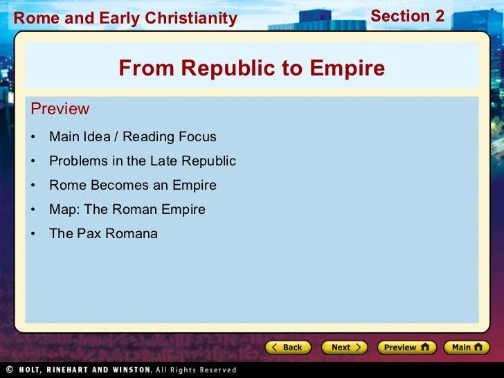 <ul><li>Preview </li></ul><ul><li>Main Idea / Reading Focus </li></ul><ul><li>Problems in the Late Republic </li></ul><ul>...