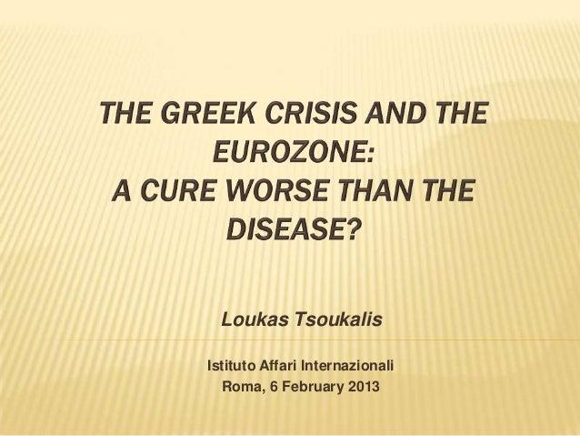 Loukas TsoukalisIstituto Affari Internazionali  Roma, 6 February 2013