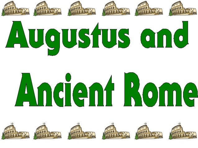 With Augustus as Emperor, Rome became e biggest and most beautiful Empire history.
